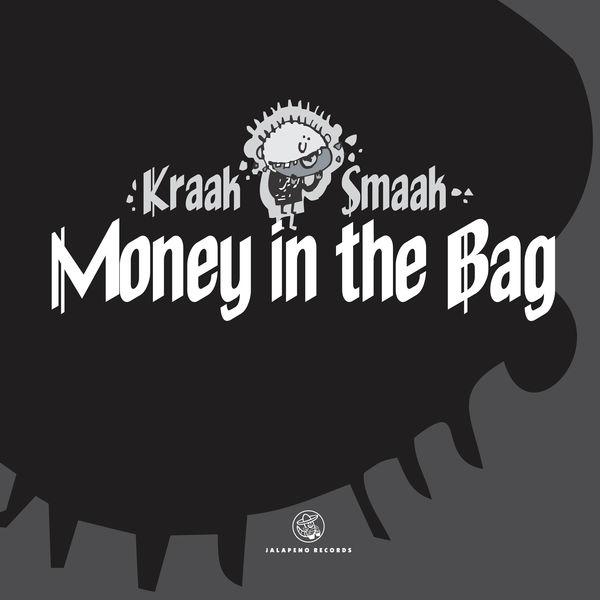Kraak & Smaak - Money in the Bag - Single
