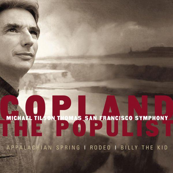Michael Tilson Thomas - Copland: The Populist