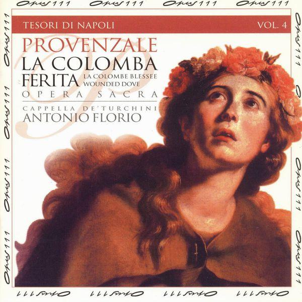 Antonio Florio - Tesori di Napoli, Vol. 4: La colomba ferita (Sacred opera on the story of Saint Rosalia)