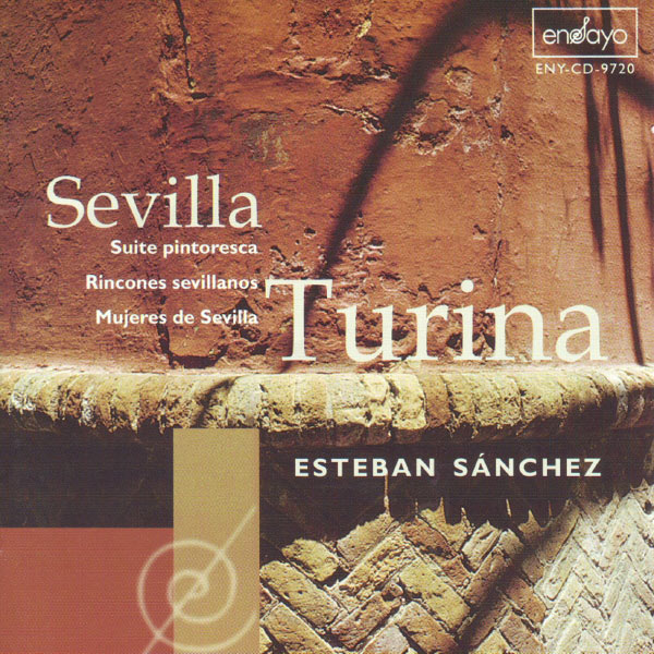 Esteban Sánchez - Turina: Sevilla