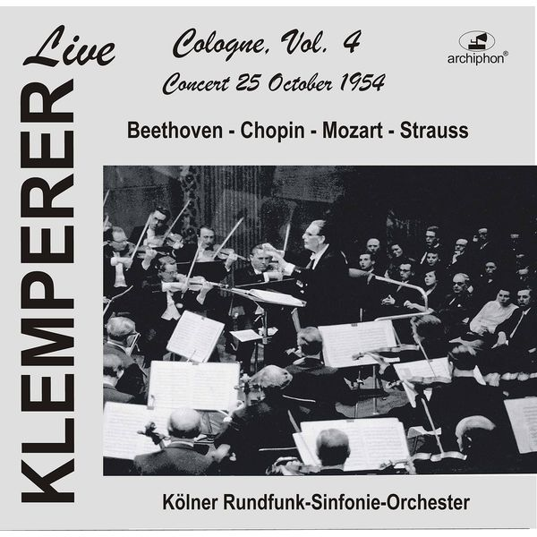 WDR Sinfonieorchester Köln - Klemperer Live in Cologne, Vol. 4 (Historical Recordings) [Live]