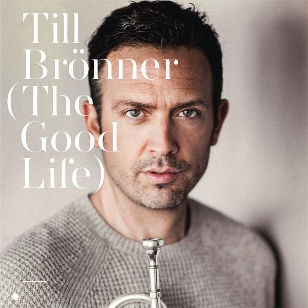 Till Brönner - The Good Life