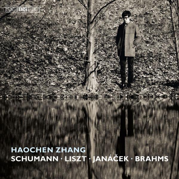 Haochen Zhang - Schumann, Liszt, Janáček & Brahms: Piano Works