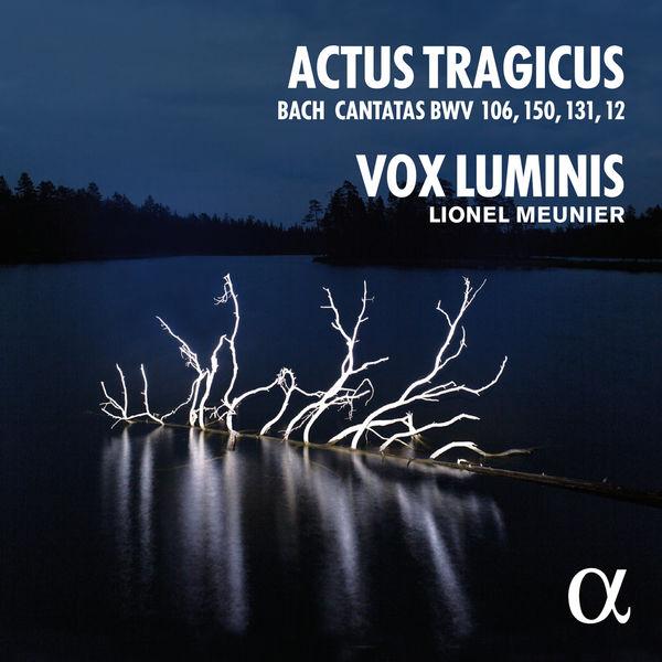 Vox Luminis - Bach: Actus Tragicus (Cantatas BWV 106, 150, 131, 12)