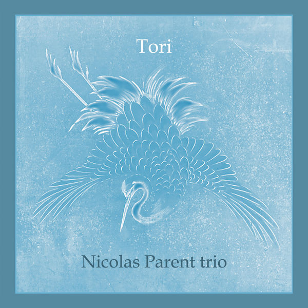 Nicolas Parent Trio - Tori