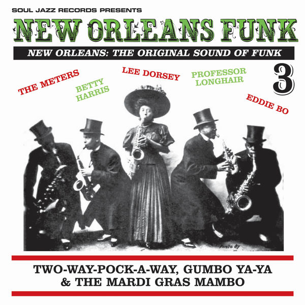 Various Artists - New Orleans Funk vol. 3 - New Orleans: The Original Sound Of Funk