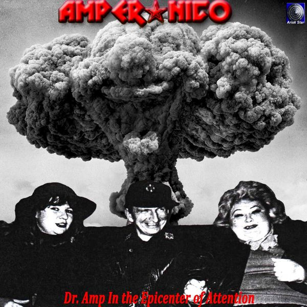 Amper Nico - Dr. Amp in the Epicenter of Attention