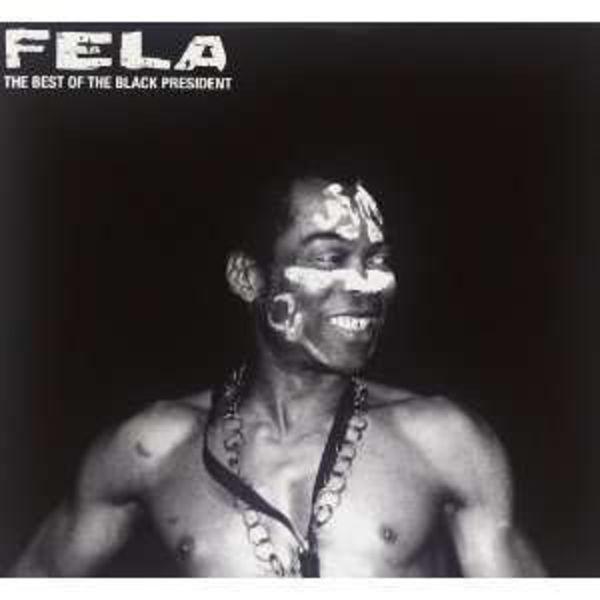 Fela Kuti - The Best of the Black President