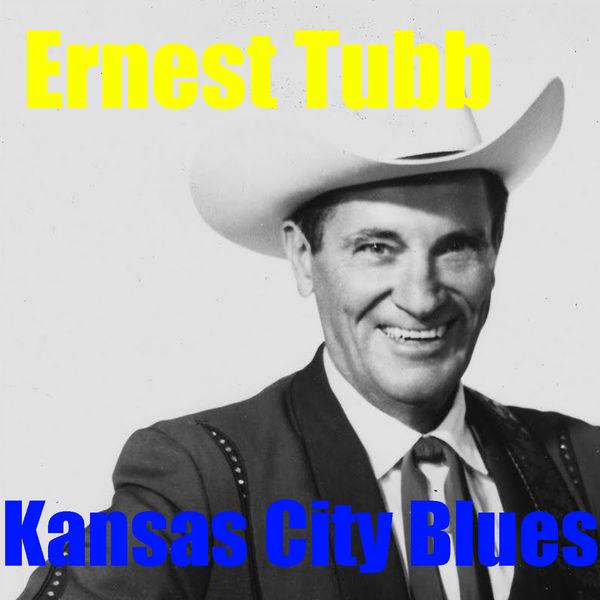 Ernest Tubb - Kansas City Blues