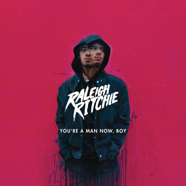 Raleigh Ritchie - You're a Man Now, Boy (Deluxe)