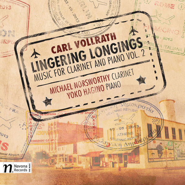 Michael Norsworthy|Carl Vollrath: Listening Longings – Music for Clarinet & Piano, Vol. 2