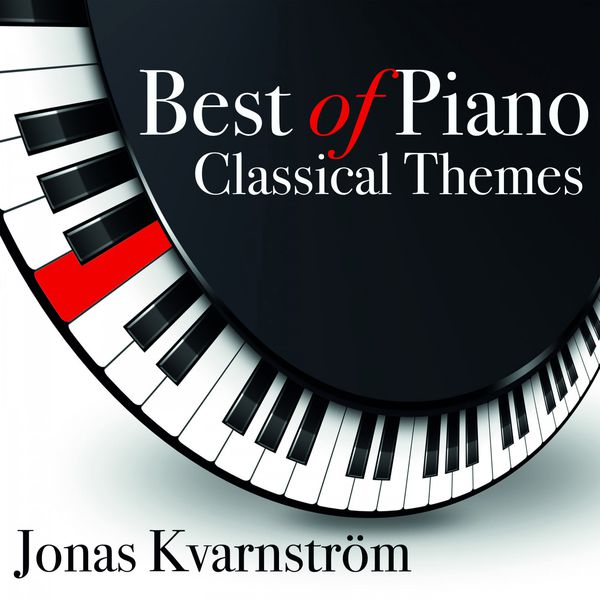 Jonas Kvarnström - Best of Piano Classical Themes