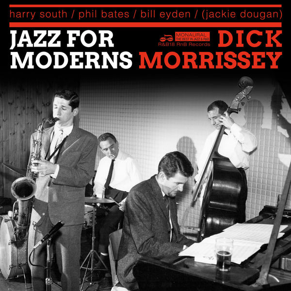 Dick Morrissey - Jazz For Moderns 1962