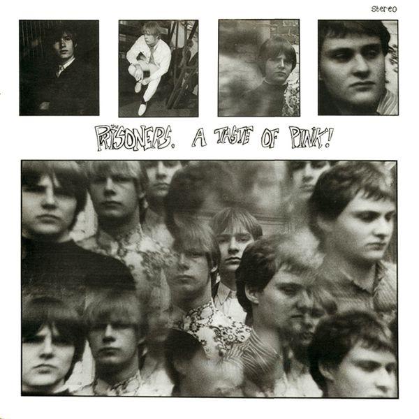 The Prisoners - A Taste Of Pink