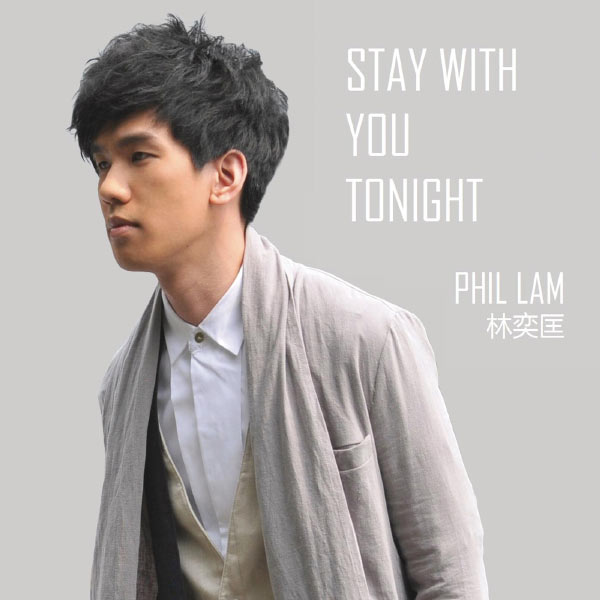 Phil Lam - Stay with You Tonight