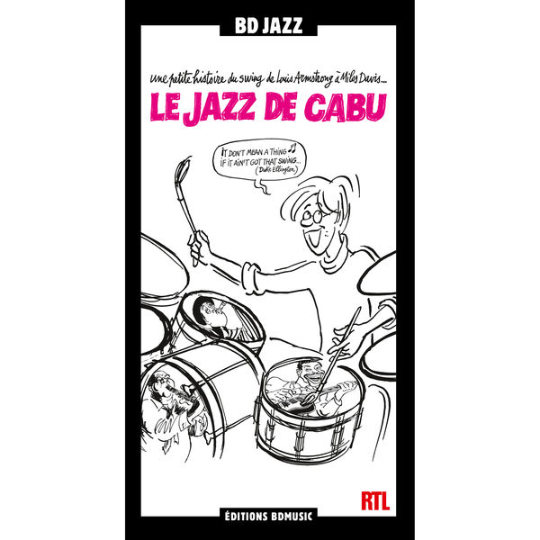 "Various Artists - RTL & BD Music Present ""Le jazz de Cabu"""