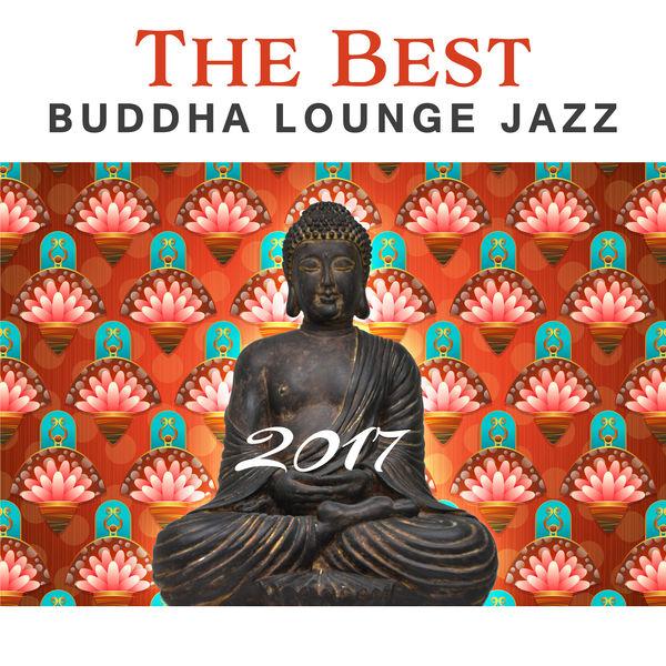 Album The Best Buddha Lounge Jazz 2017: Relaxing