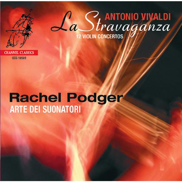 Rachel Podger - Vivaldi : La stravaganza (12 concerti, Op. 4)