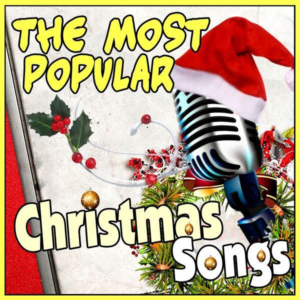 Various Artists - The Most Popular Christmas Songs