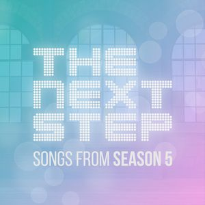 The Next Step: Songs From Season 5