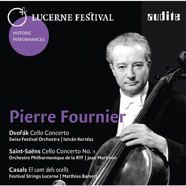 Pierre Fournier Dvořák & Saint-Saëns: Cello Concertos (+ Casals)