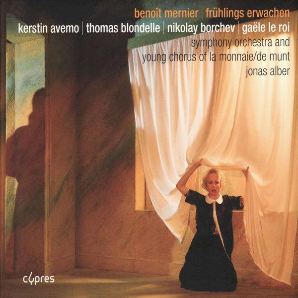 Symphony Orchestra and La Choraline, Young Chorus of La Monnaie - Mernier: Frühlings Erwachen