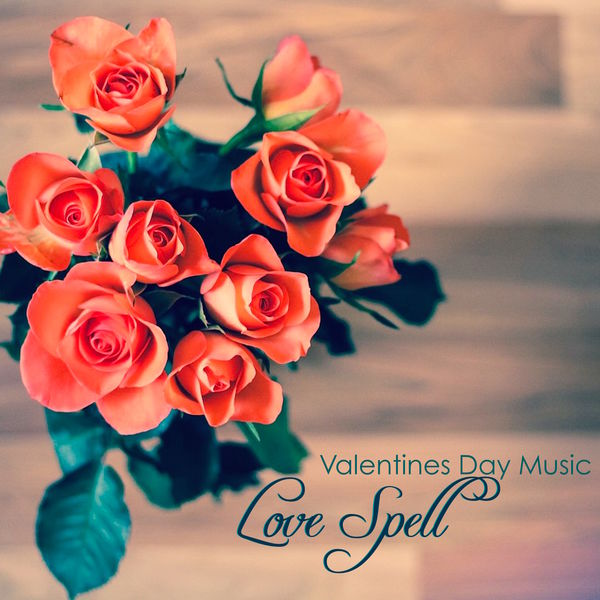 Album Love Spell Valentines Day Music - Romantic Piano Music