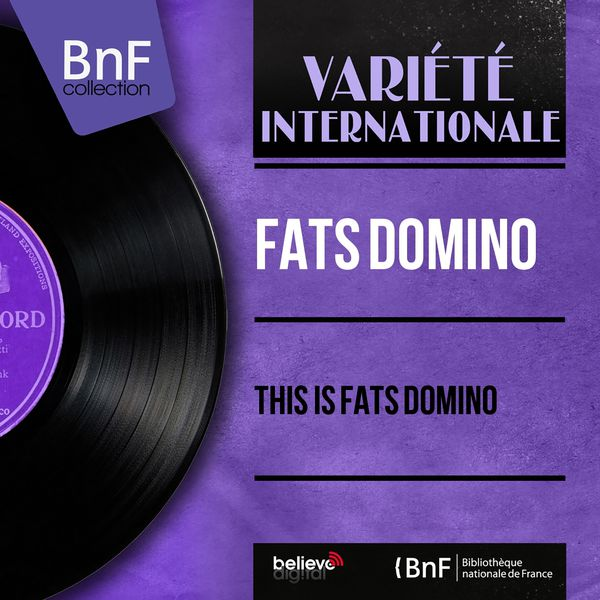 Fats Domino - This Is Fats Domino (Mono Version)