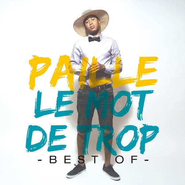Paille - Le mot de trop (Best Of)