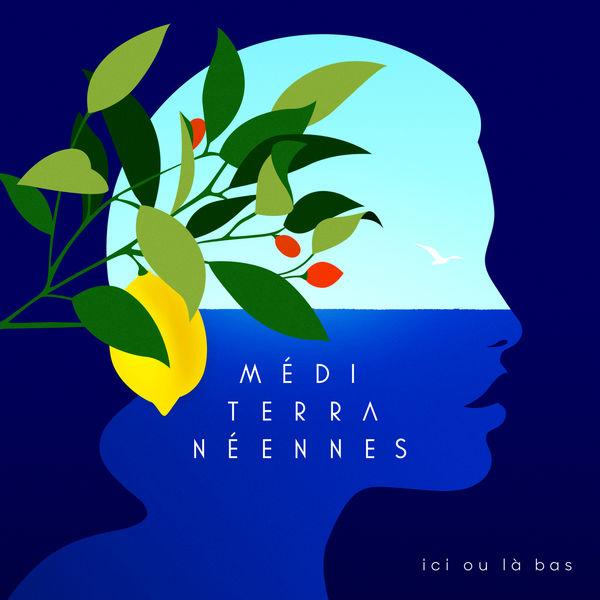 Various Artists - Méditerranéennes (ici ou là-bas)
