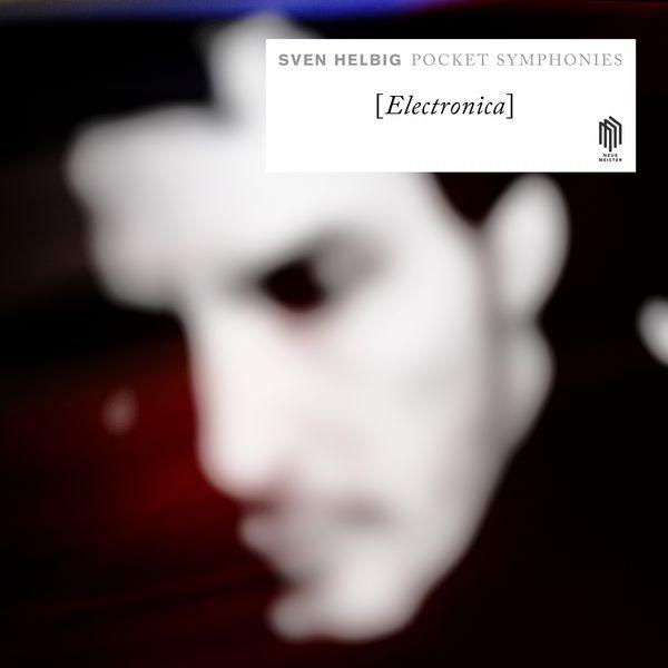 Sven Helbig - Pocket Symphonies (Electronica)