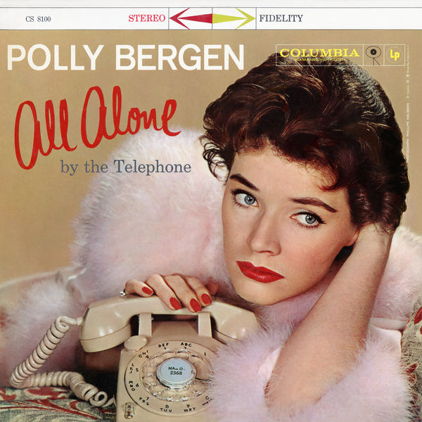Polly Bergen - All Alone By The Telephone