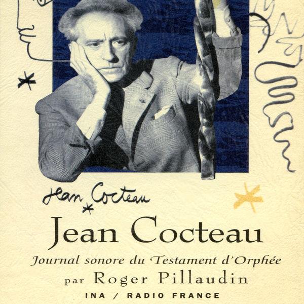 Jean Cocteau - Jean Cocteau, journal sonore du Testament d'Orphée