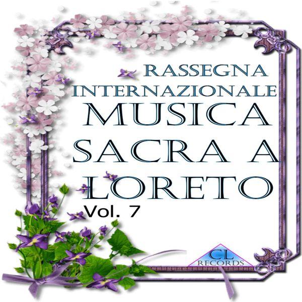 Various Artists - Musica Sacra a Loreto Vol. 7 (Live Recording)