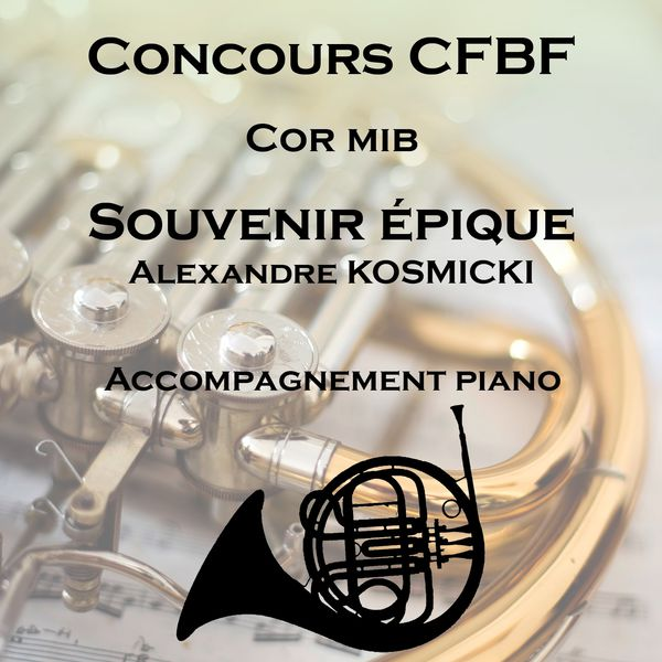 Nicolas Varin - Souvenir épique pour Cor Mib