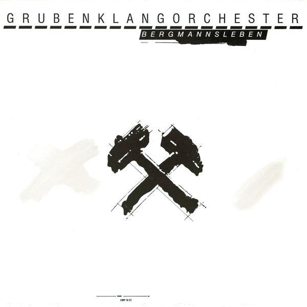 Grubenklangorchester - BERGMANNSLEBEN