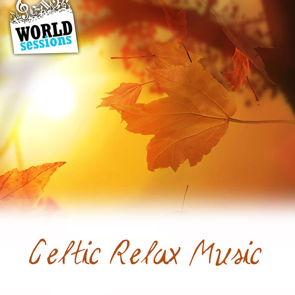 Various Artists - Celtic Relax Music: Best Relaxing Music for Sleeping. Meditation Music, Calming Music