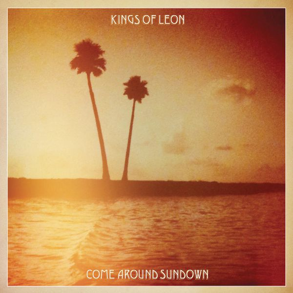 Kings Of Leon - Come Around Sundown (Expanded Edition)