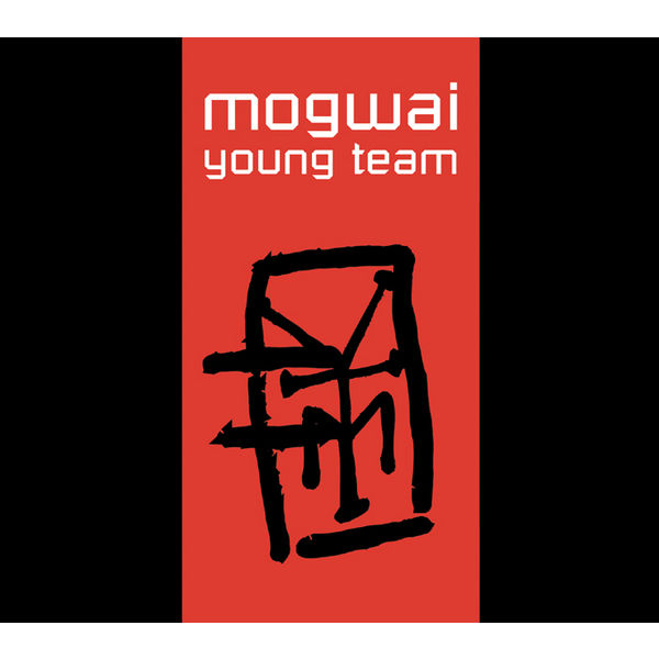 Mogwai - Young Team (Deluxe Edition)
