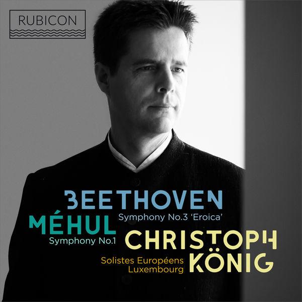"""Christoph Konig - Méhul: Symphony No. 1 - Beethoven: Symphony No. 3 """"Eroica"""""""