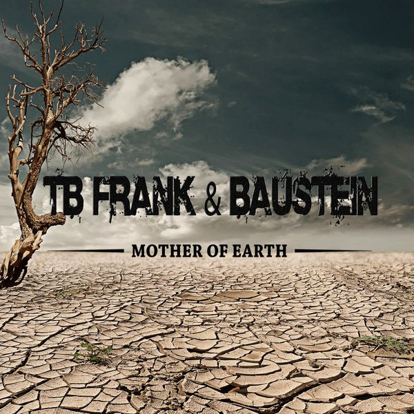 TB FRANK & BAUSTEIN - Mother of Earth
