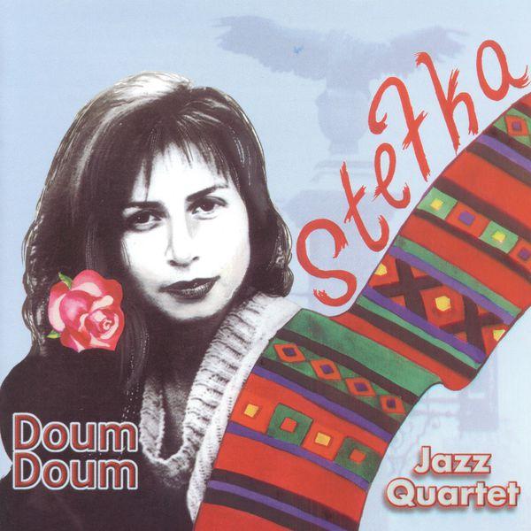 Stefka Jazz Quartet - Doum Doum