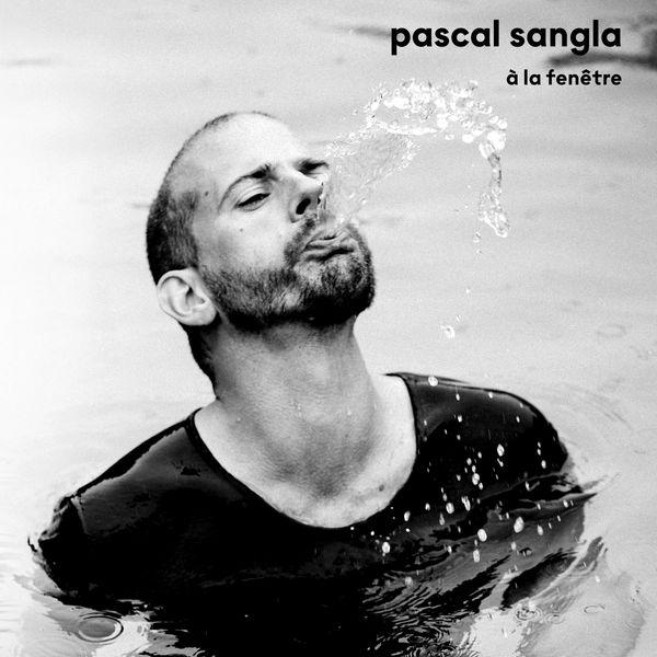 Pascal Sangla - A la fenêtre
