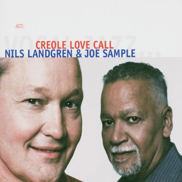 Nils Landgren Creole Love Call