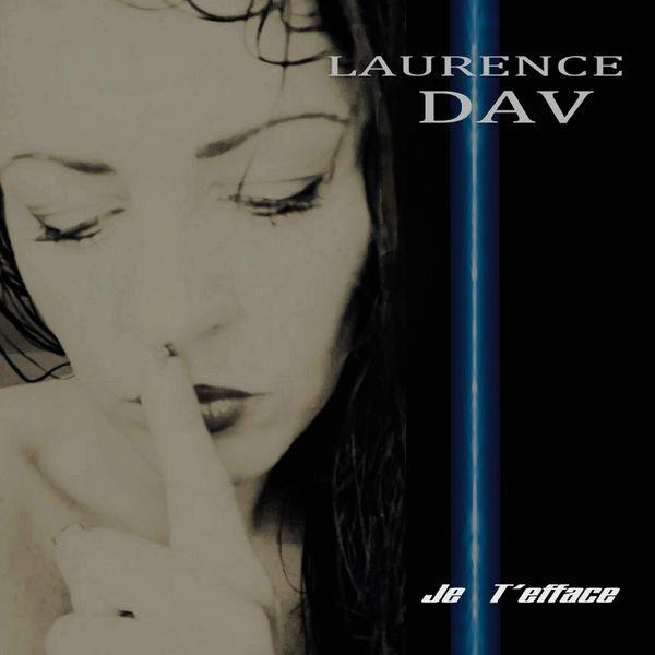 Laurence Dav - Je t'efface