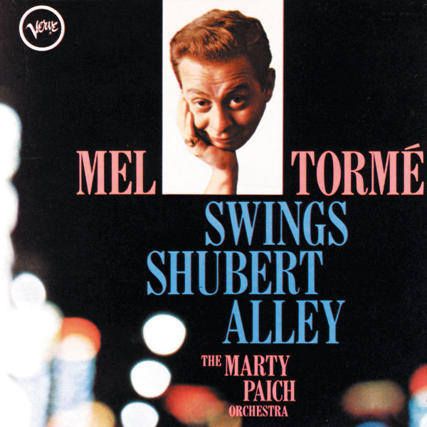 Mel Tormé|Mel Tormé Swings Shubert Alley