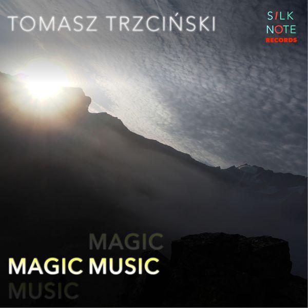 Tomasz Trzcinski - Magic Music