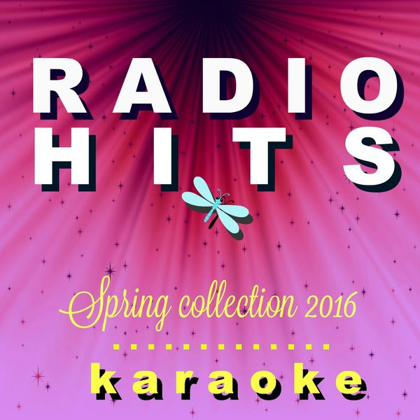 BT Band - Radio HIts Spring 2016 Karaoke, Vol. 1