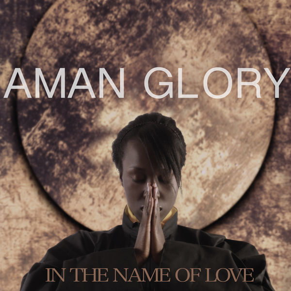 Aman Glory - In The Name Of Love