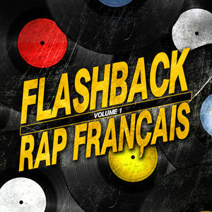 Flashback Rap Français, vol. 1